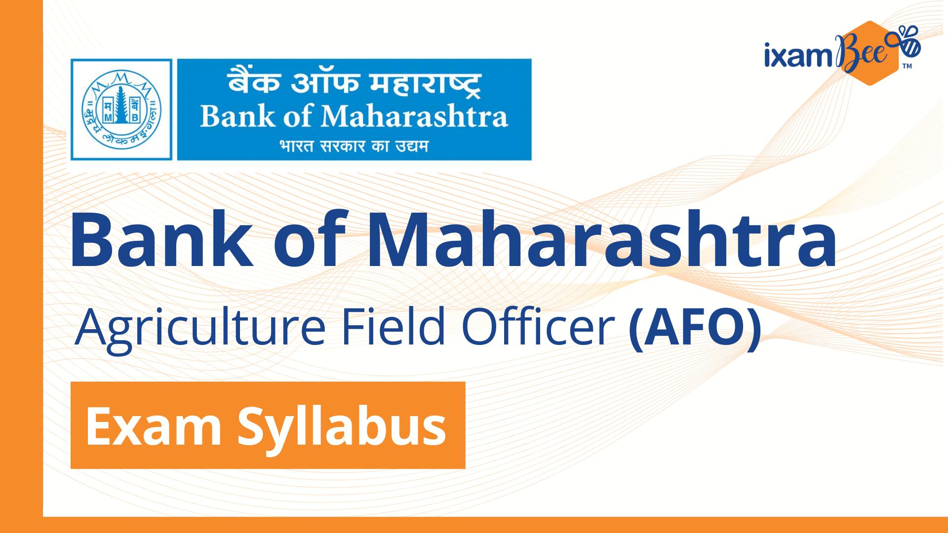 Bank of Maharashtra (AFO) Exam Syllabus