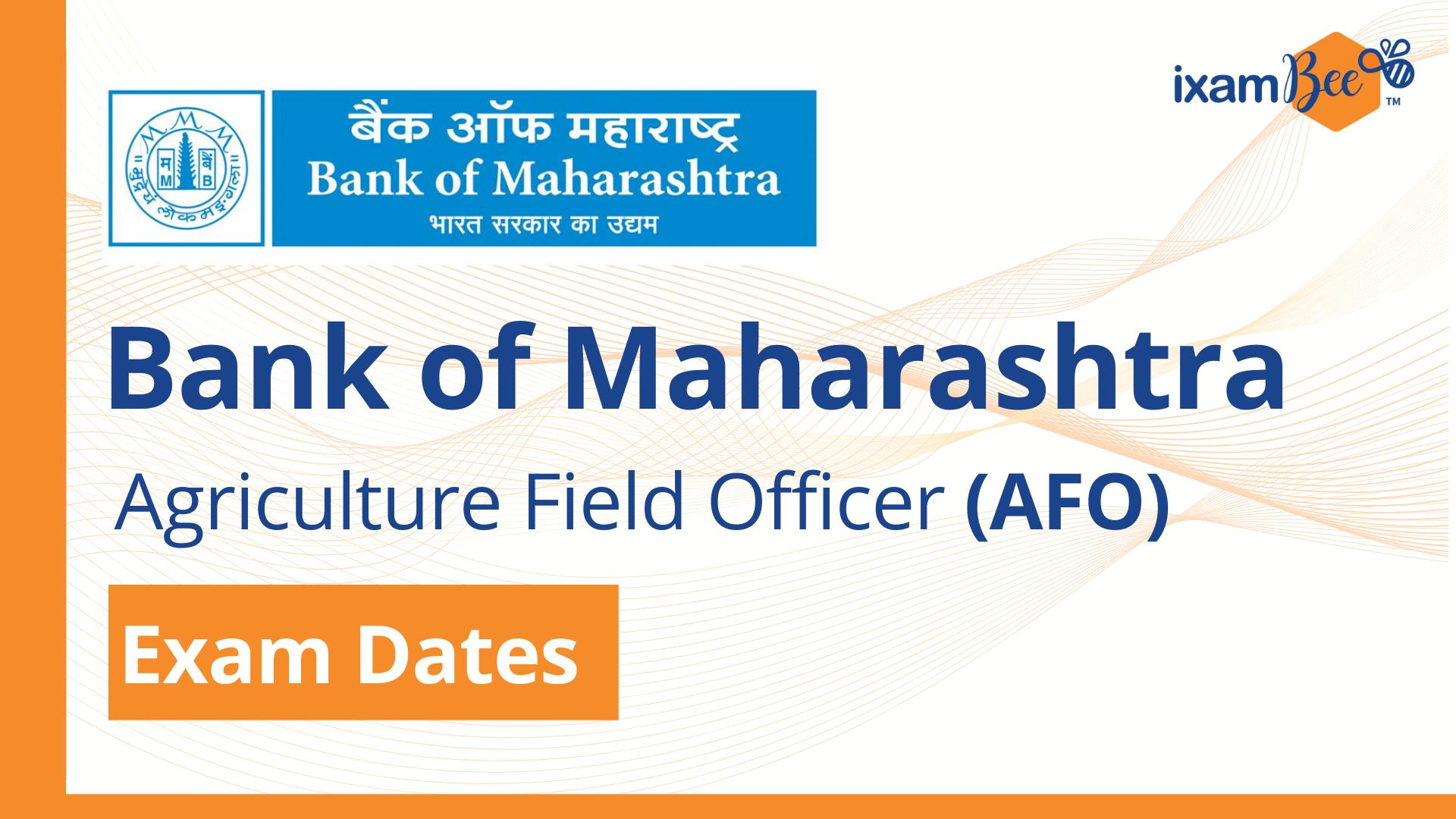 Bank of Maharashtra (AFO) Exam Dates