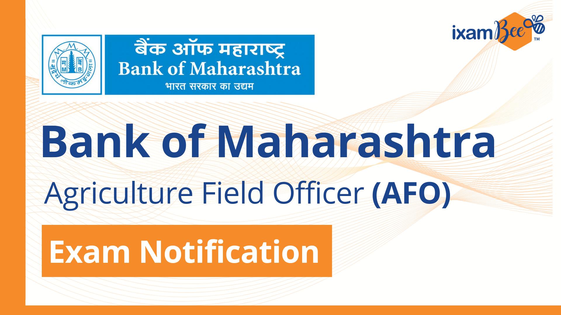 Bank of Maharashtra (AFO) Exam Notification