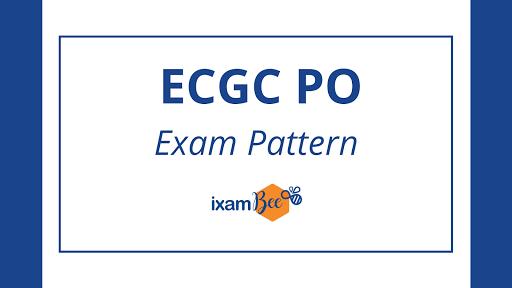ECGC PO Exam Pattern 2021