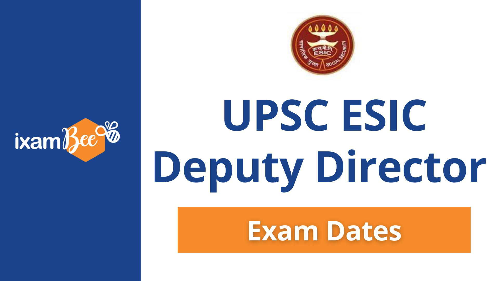 ESIC Deputy Director Exam Dates