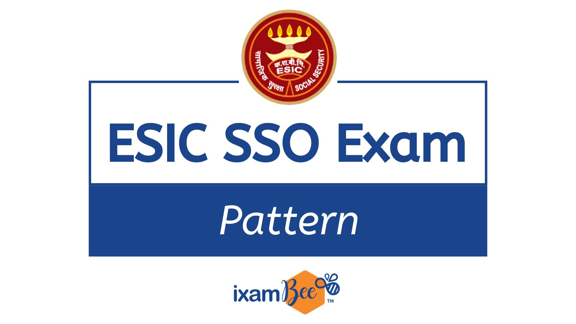 ESIC SSO Marking scheme