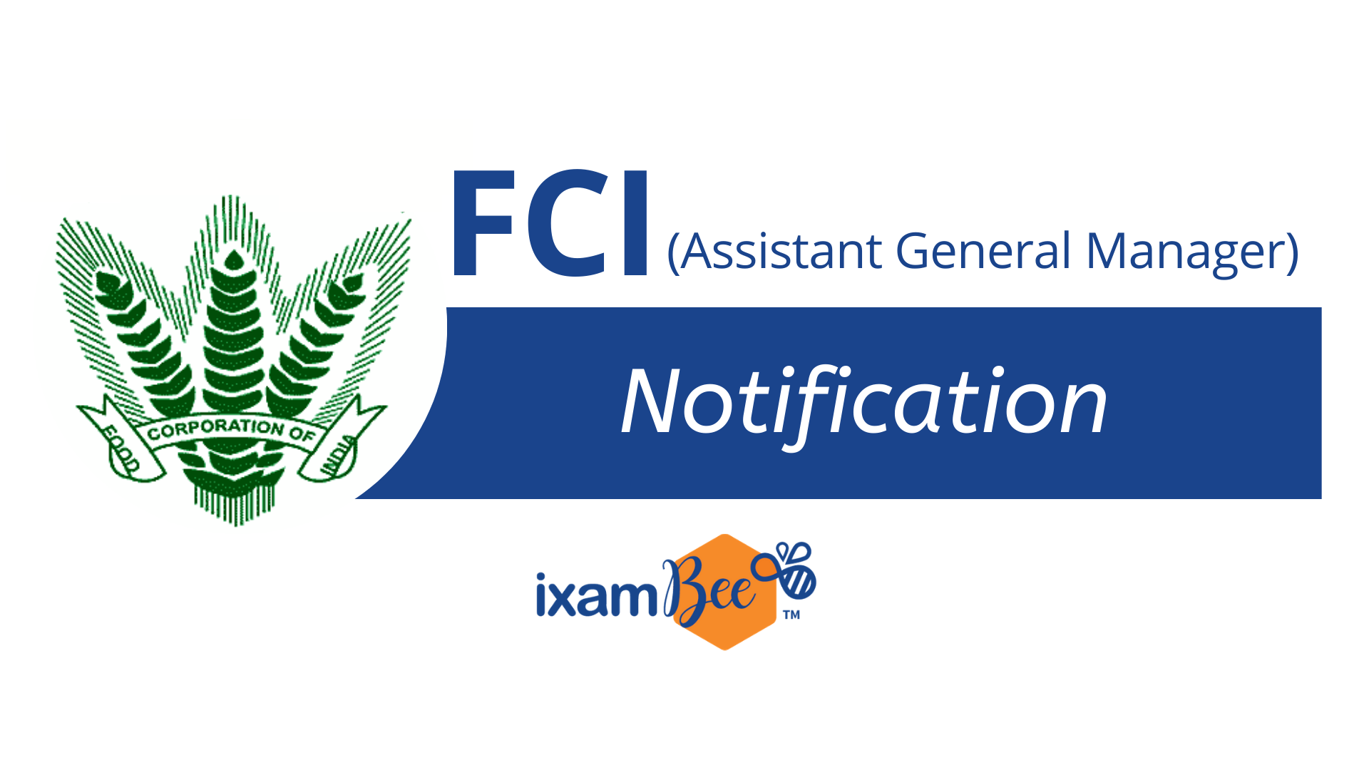 FCI Assistant Manager Notification