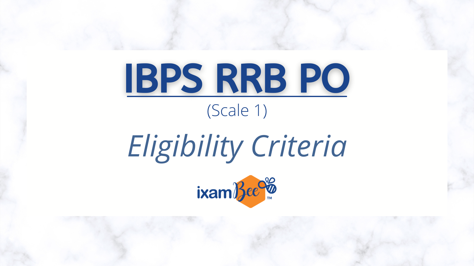 IBPS RRB Officer Scale 1 Eligibility Criteria