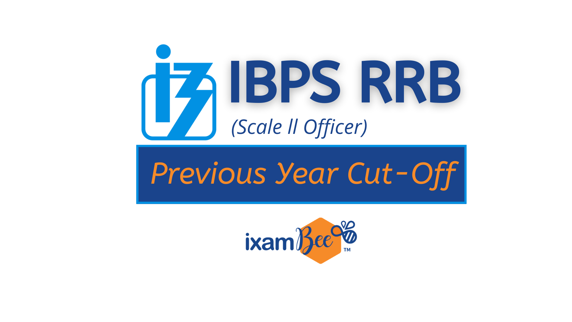 IBPS RRB Scale 2 Previous Year Cut Off