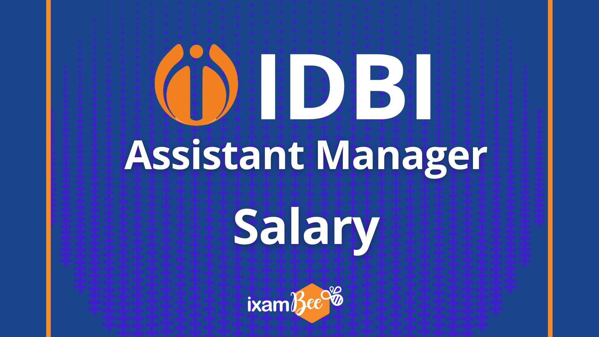 IDBI Assistant Manager Salary