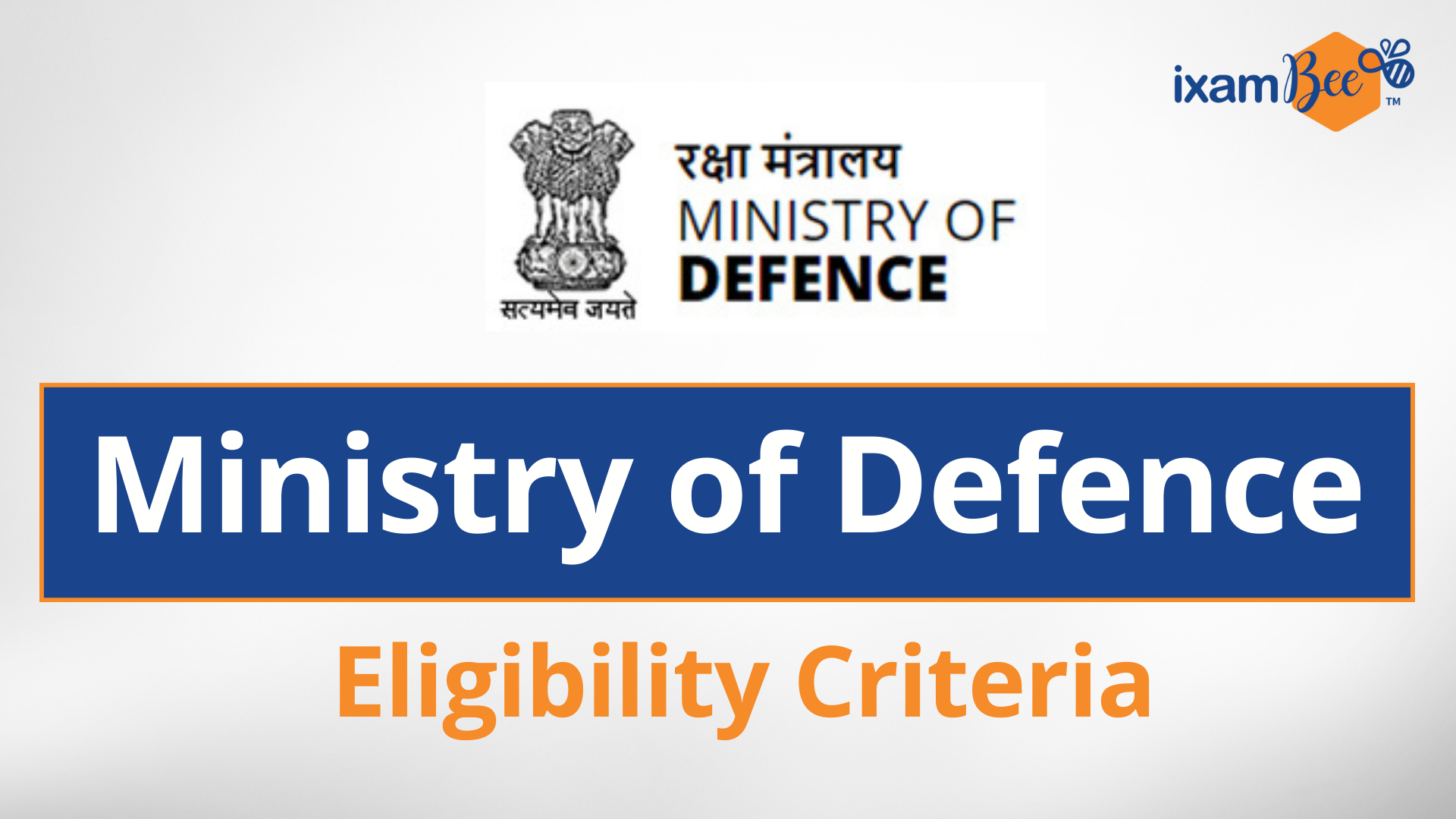 Ministry of Defence Eligibility Criteria 2021