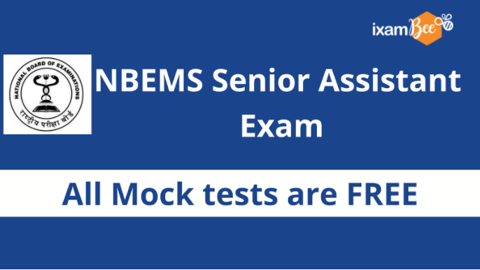 NBEMS Senior assistant Free Mock test