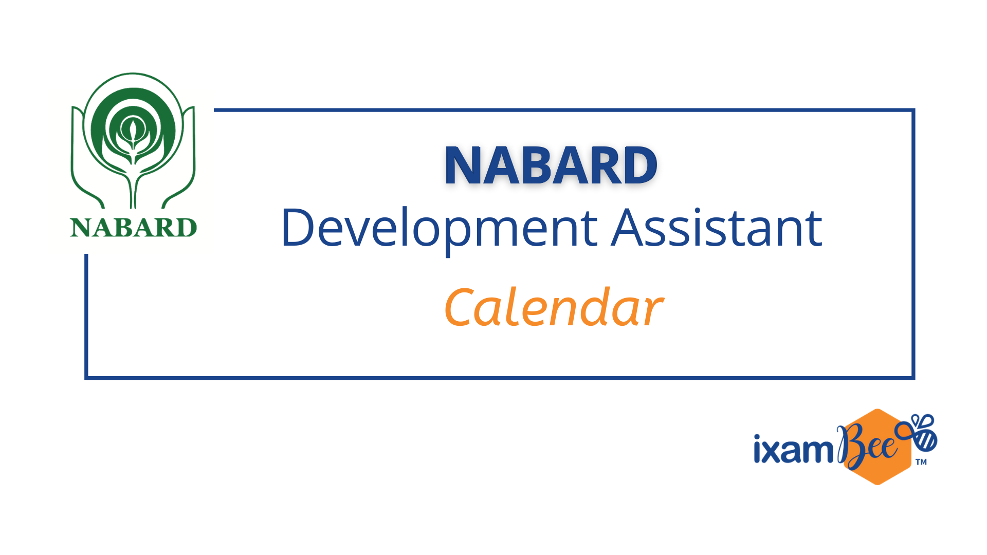 NABARD Development Assistant Exam Dates