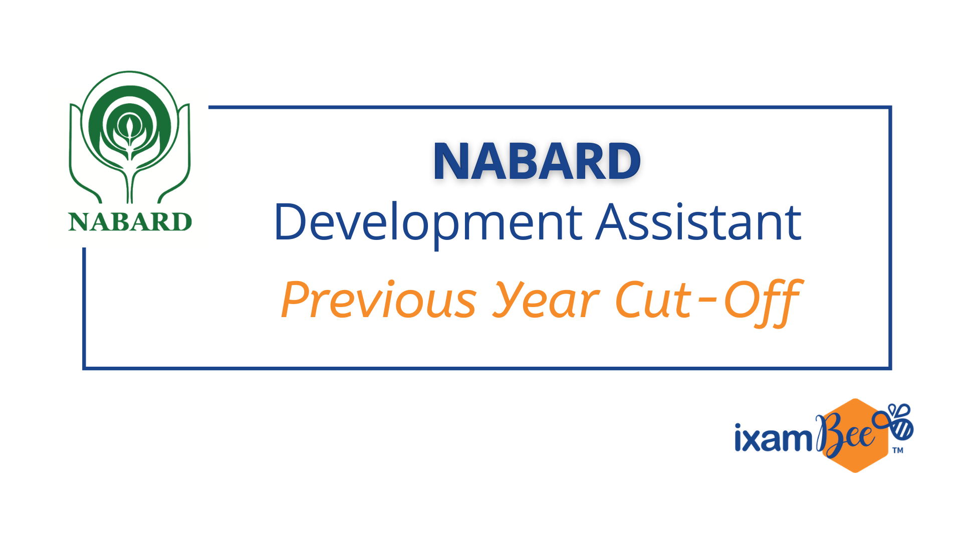 NABARD Development Assistant Previous Year Cut Off