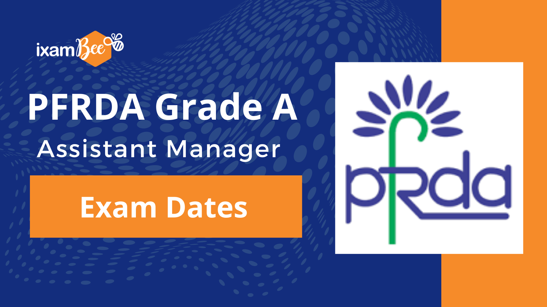 PFRDA Grade A (Assistant Manager) Exam Dates
