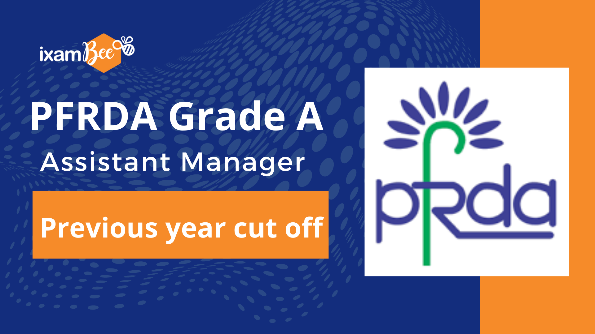 PFRDA Grade A (Assistant Manager) previous year cut-off