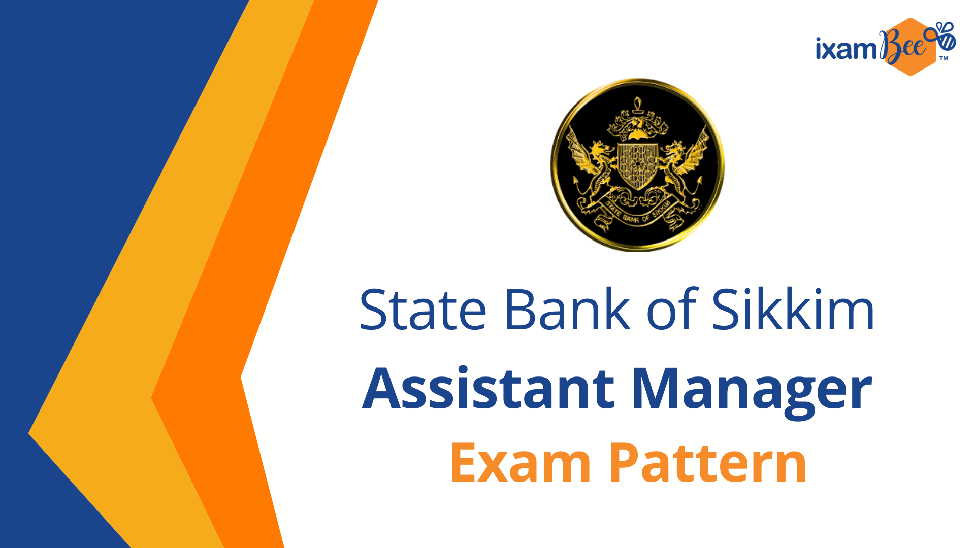 State Bank Of Sikkim Assistant Manager Exam pattern