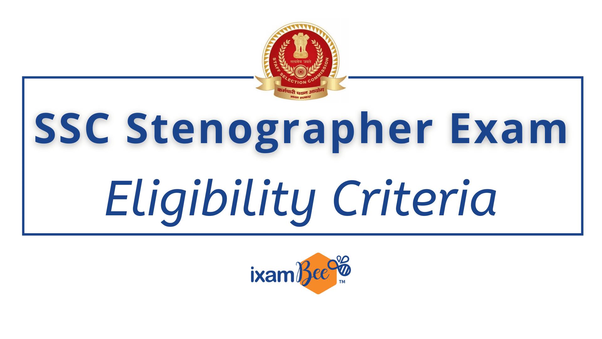 SSC-Stenographer-Eligibility-Criteria