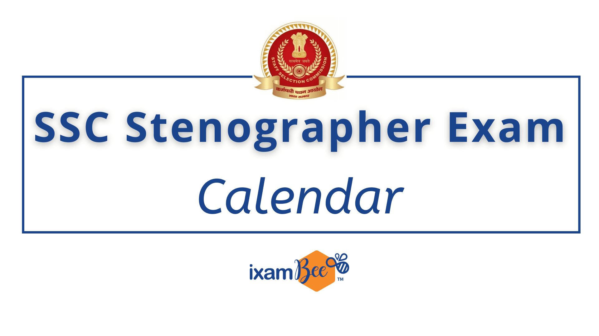 SSC-Stenographer-Exam-Calendar