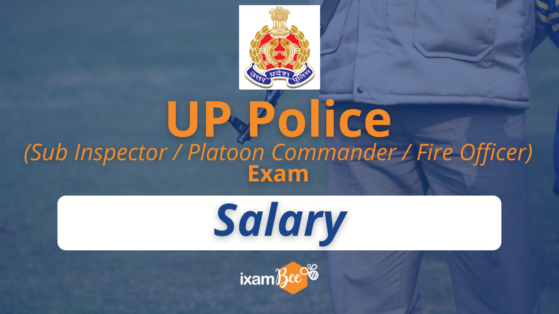 UP Police (Sub Inspector, Platoon Commander, and Fire Officer) Salary