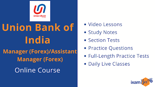 Union Bank of India Manager (Forex) and Assistant Manager (Forex) Online Course