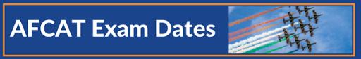 AFCAT Exam Dates