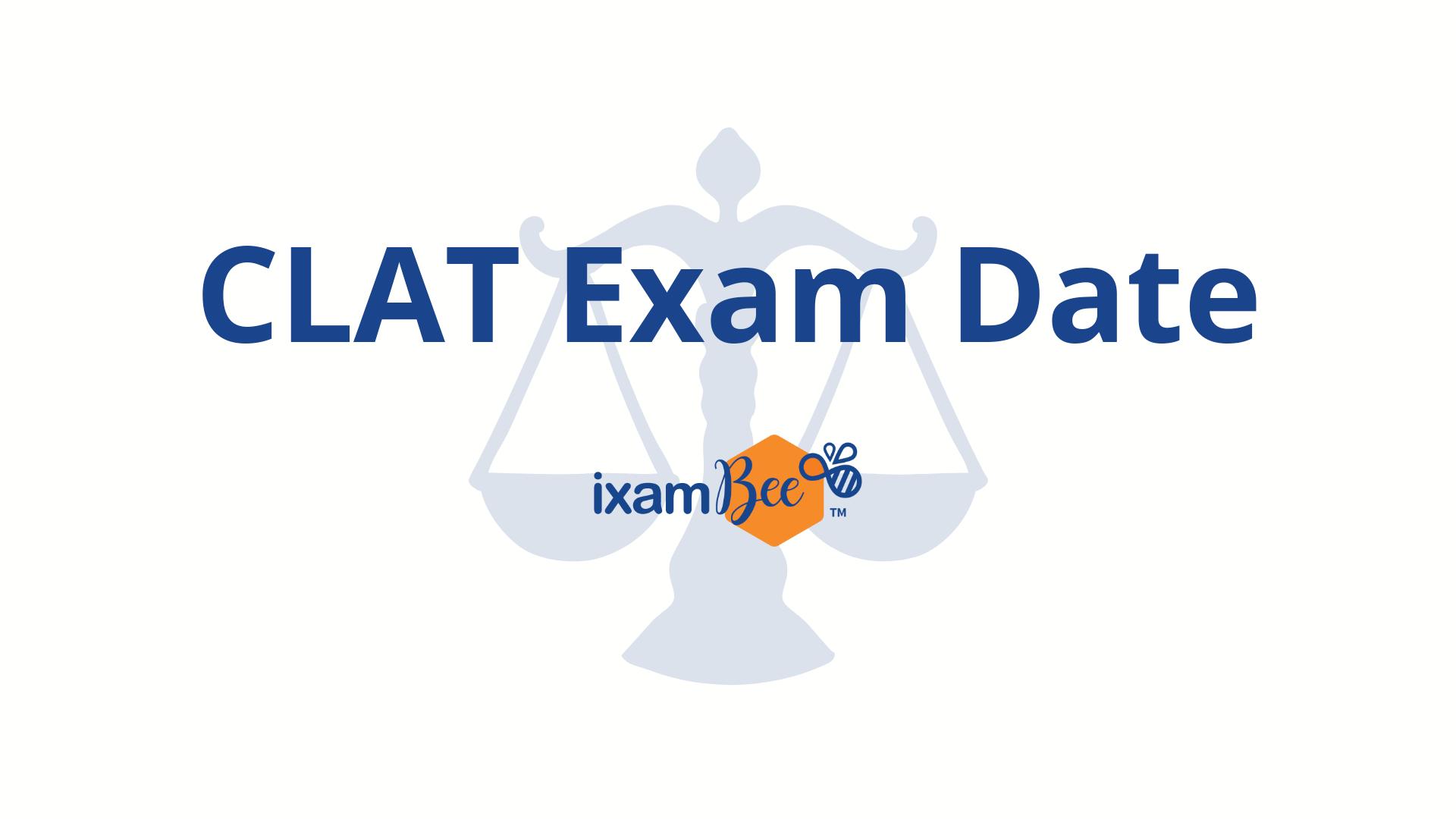 CLAT Exam Dates