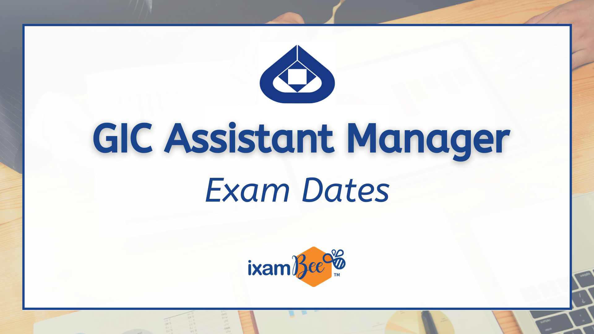 GIC Assistant Manager (Scale 1) Calendar