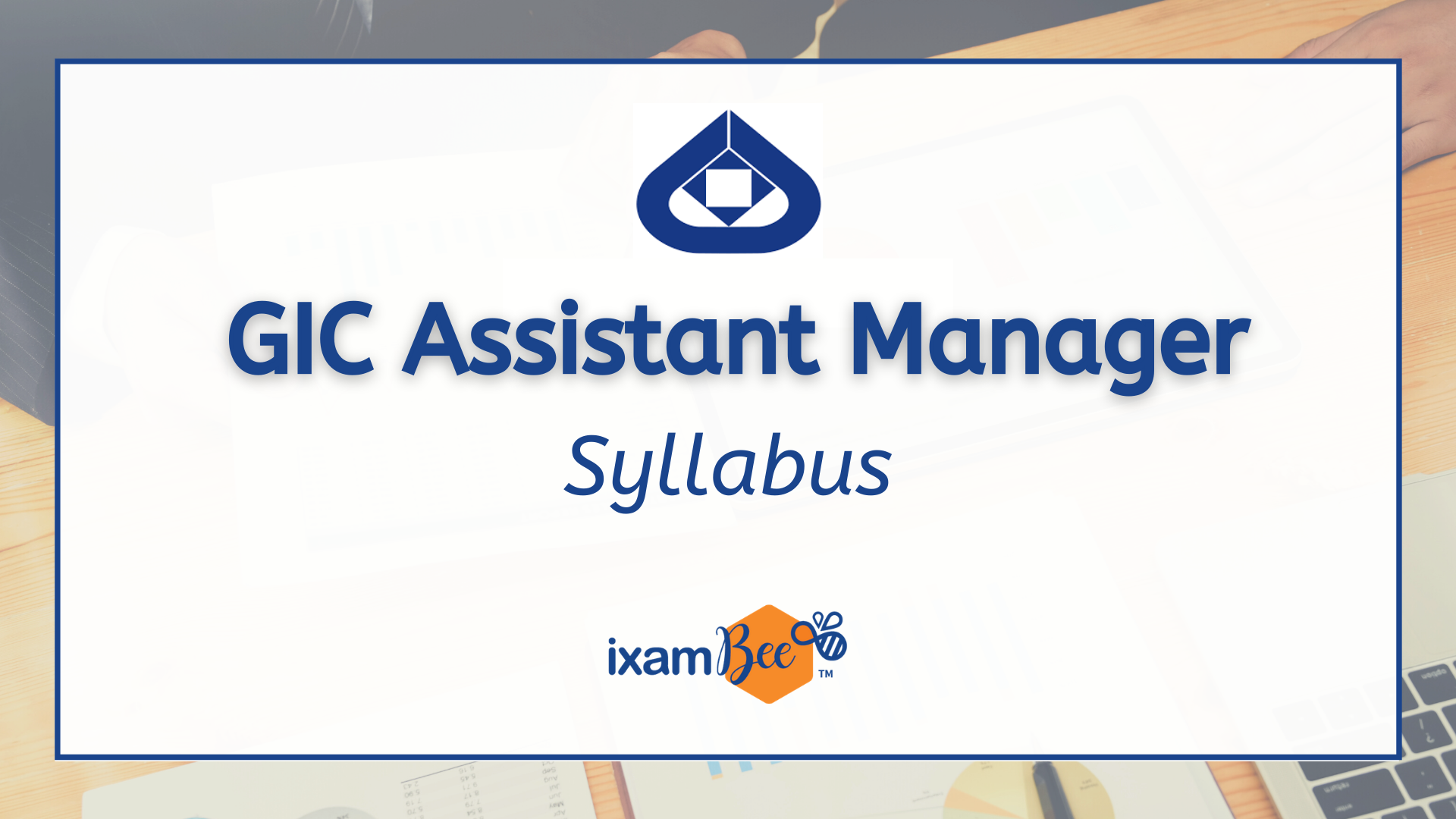 GIC Assistant Manager (Scale 1) Syllabus  2021
