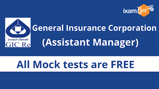 GIC Assistant Manager Free Mock Tests