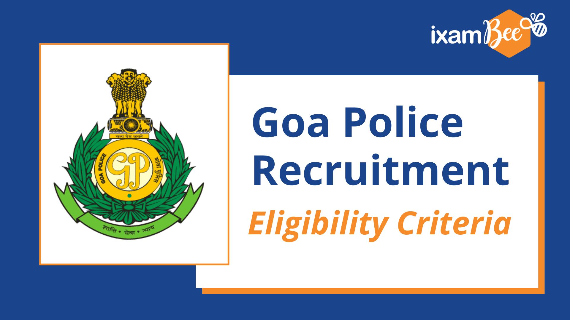 Goa Police Recruitment Eligibility Criteria