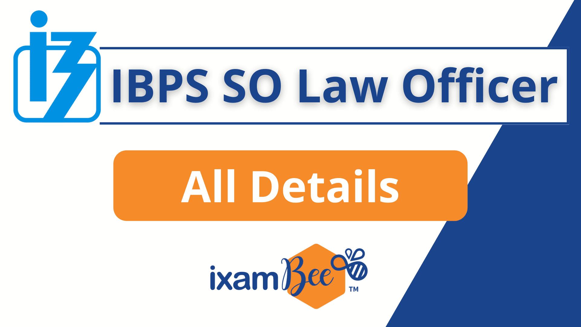 IBPS SO Law Officer Exam