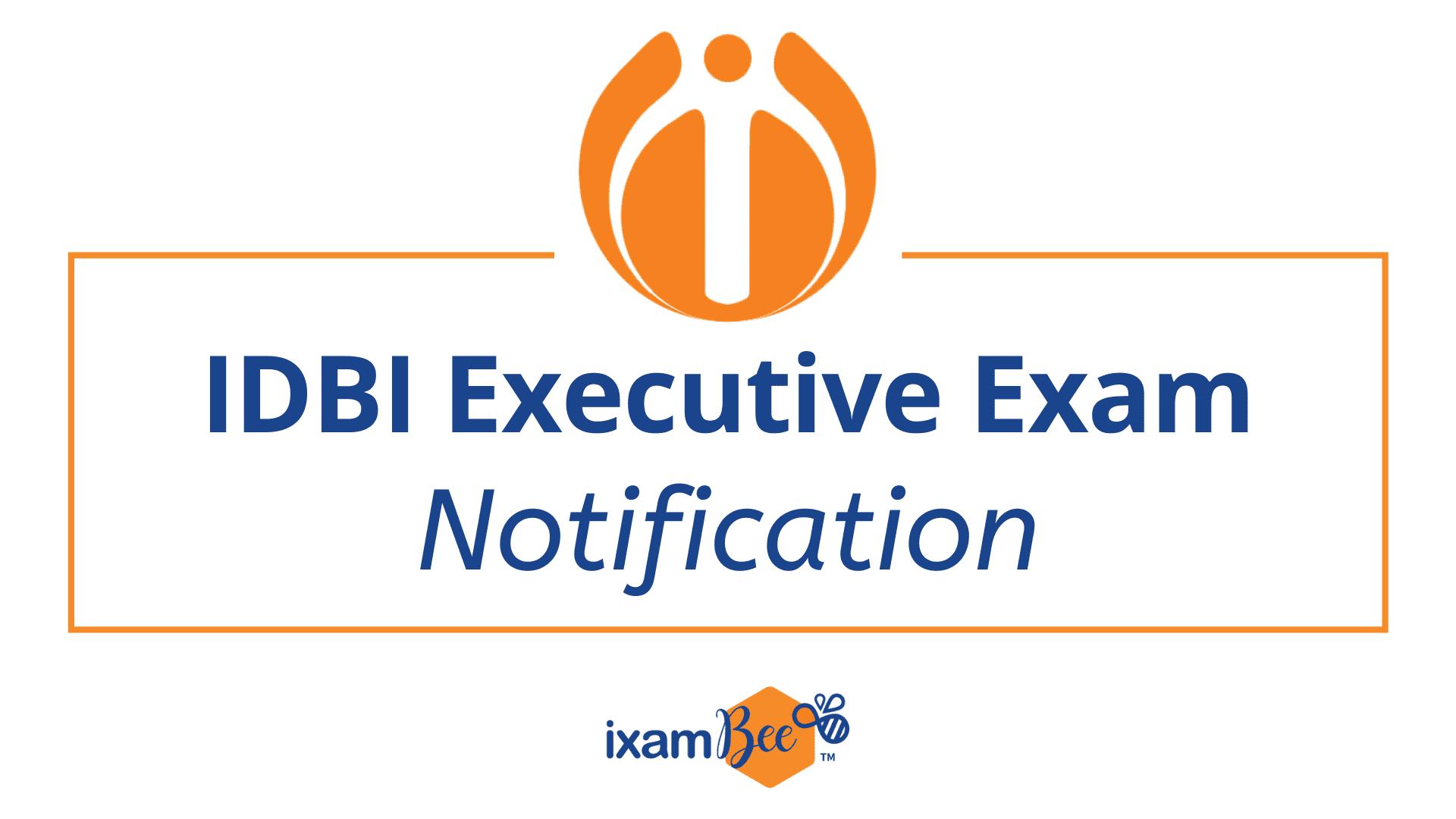 IDBI Executive Exam Notification