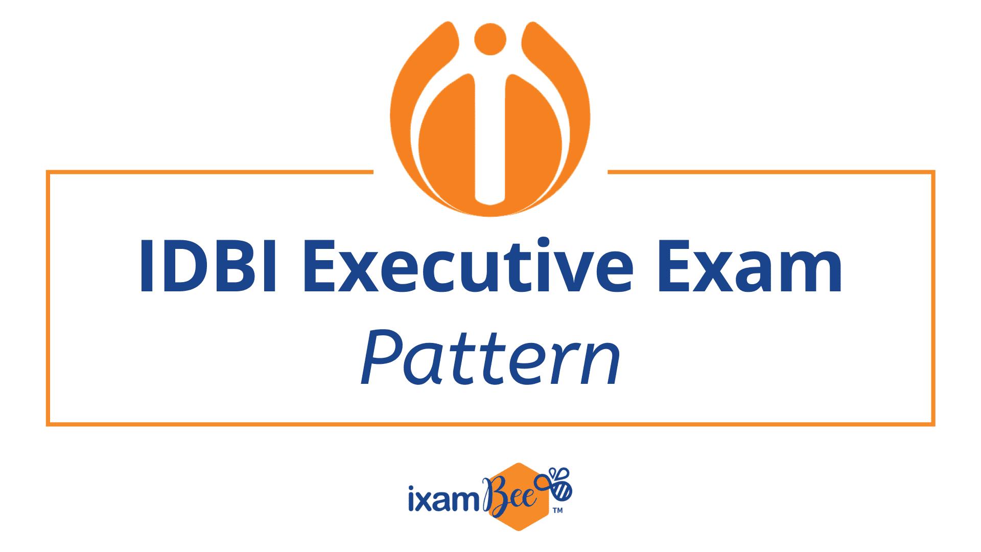 IDBI Executive Exam Pattern