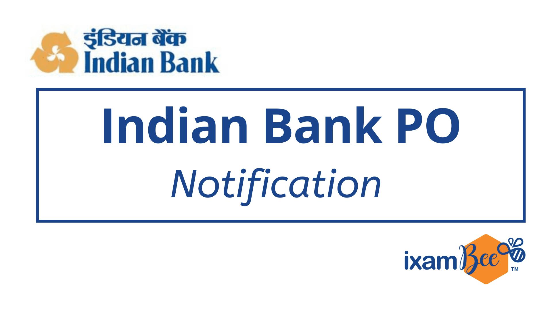 Indian Bank PO Exam Notification