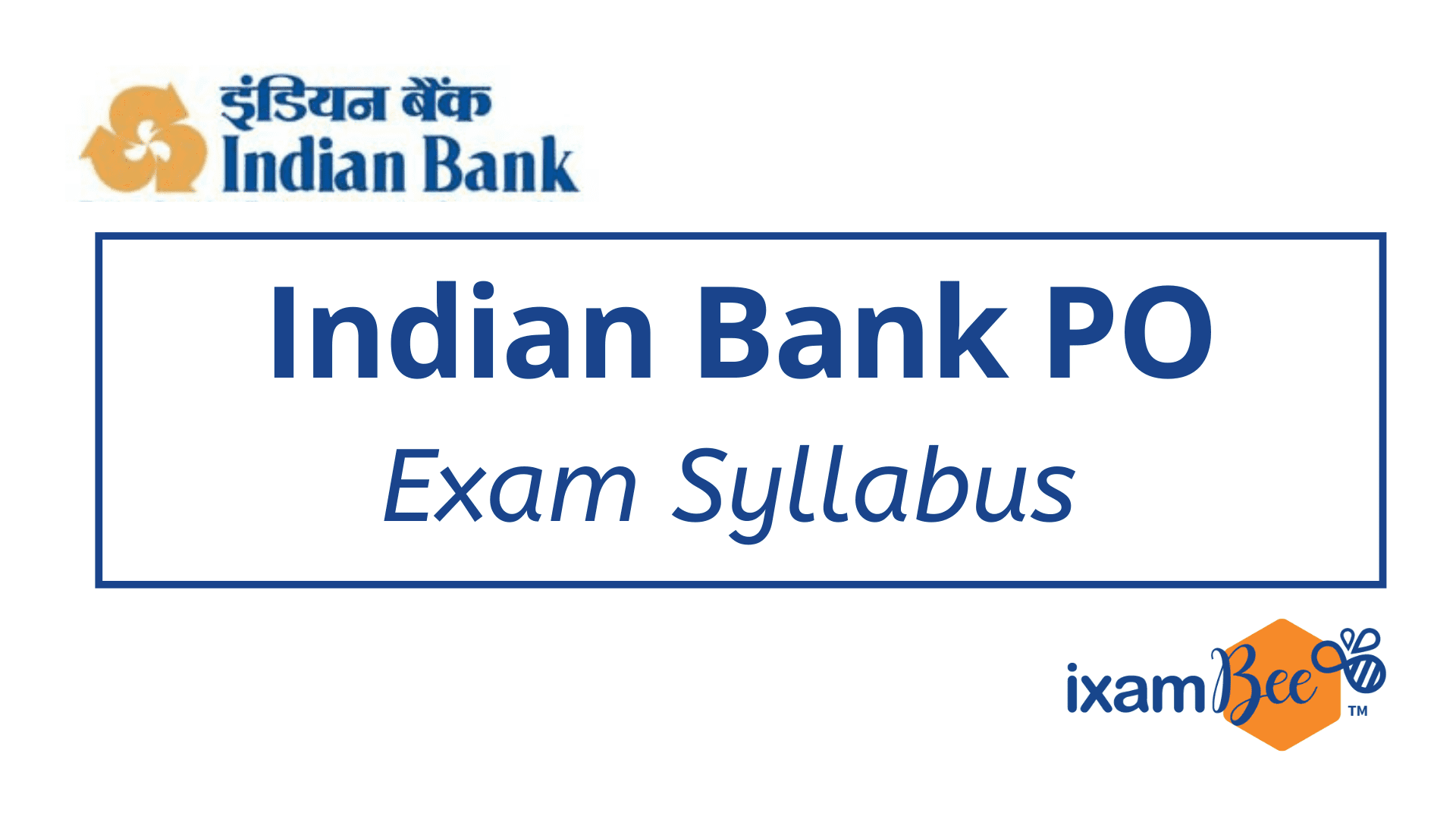 Indian Bank PO Exam Syllabus
