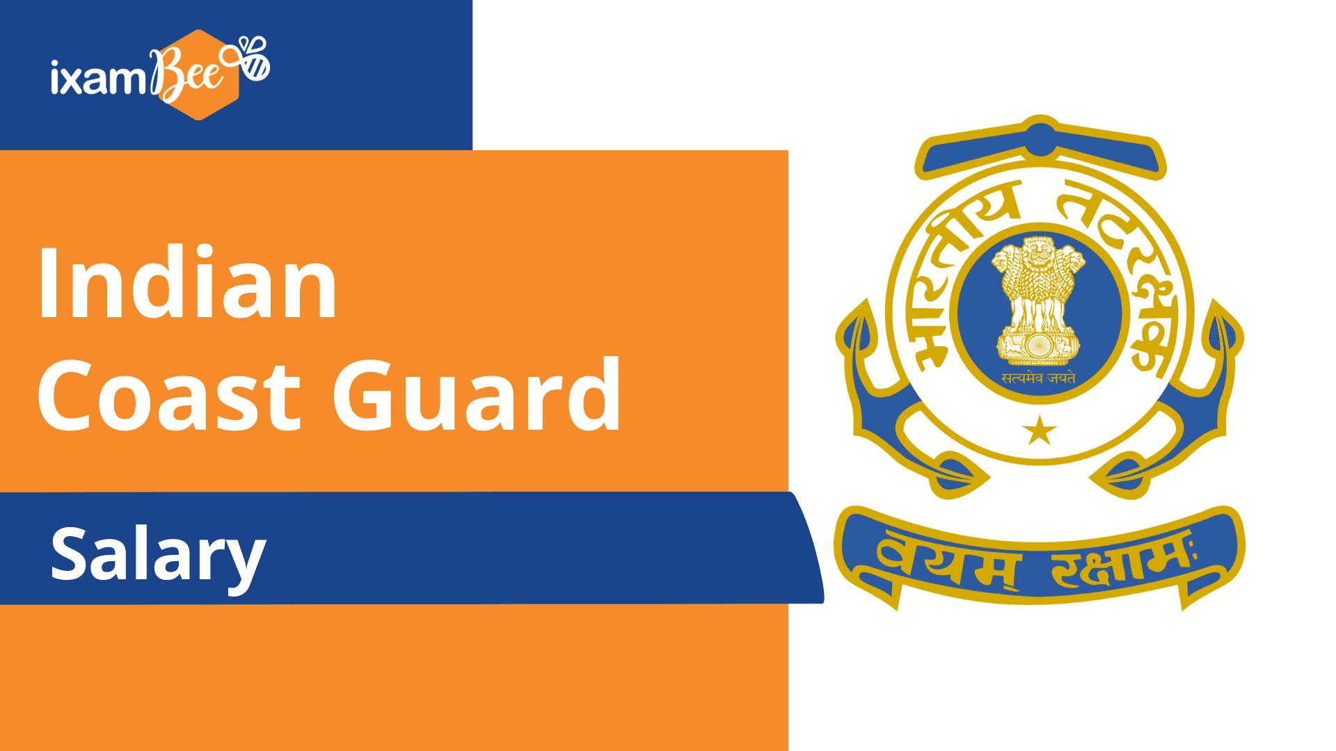 Indian Coast Guard Recruitment Salary