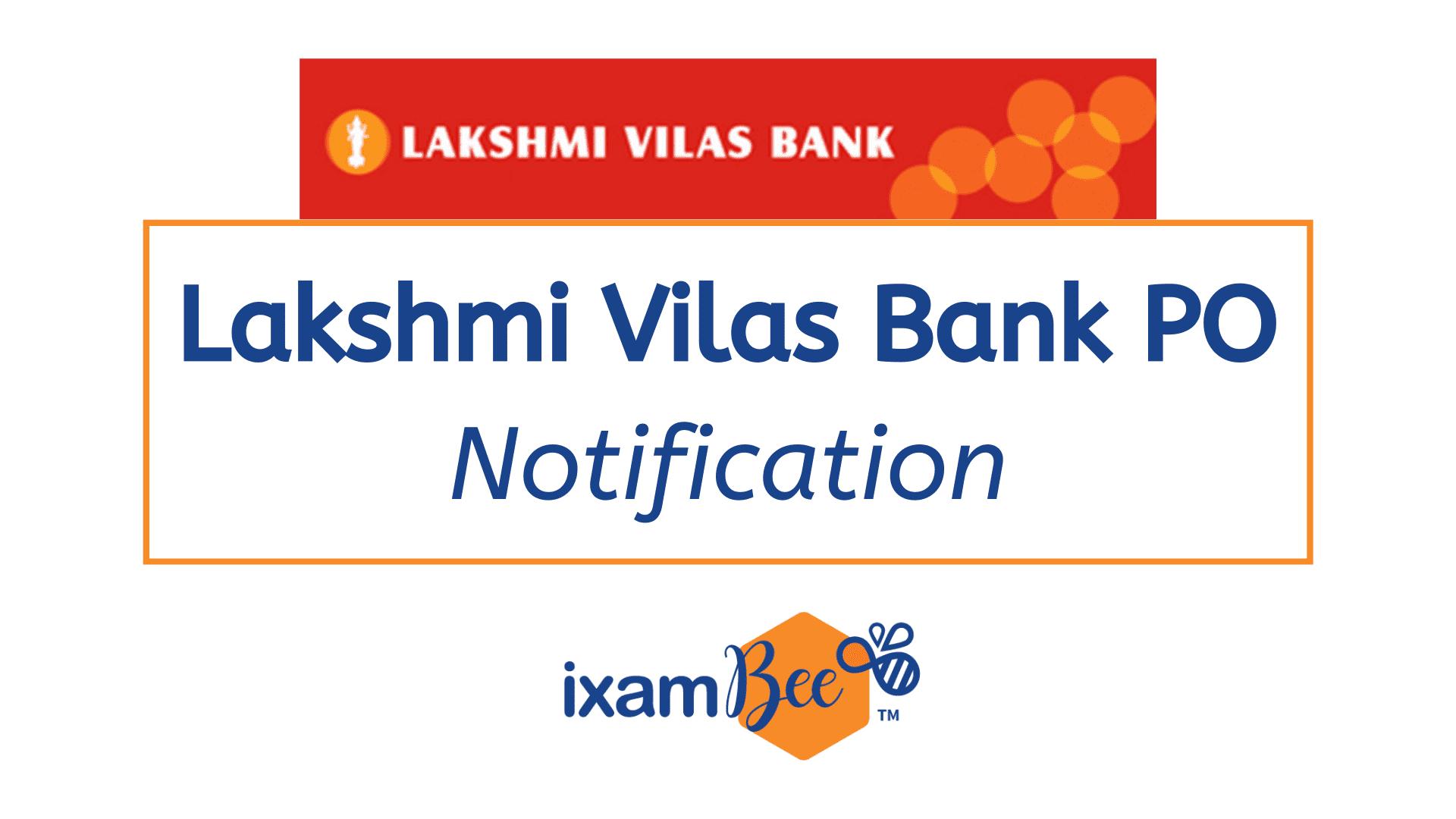 Lakshmi Vilas Bank Exam PO Notification