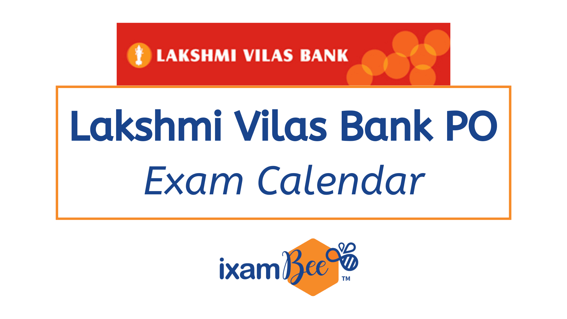 Lakshmi Vilas Bank PO Exam Calendar