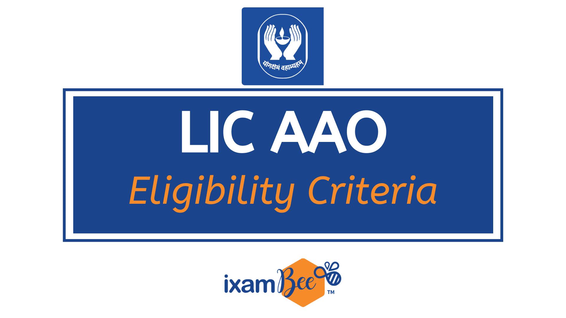 LIC AAO Eligibility Criteria