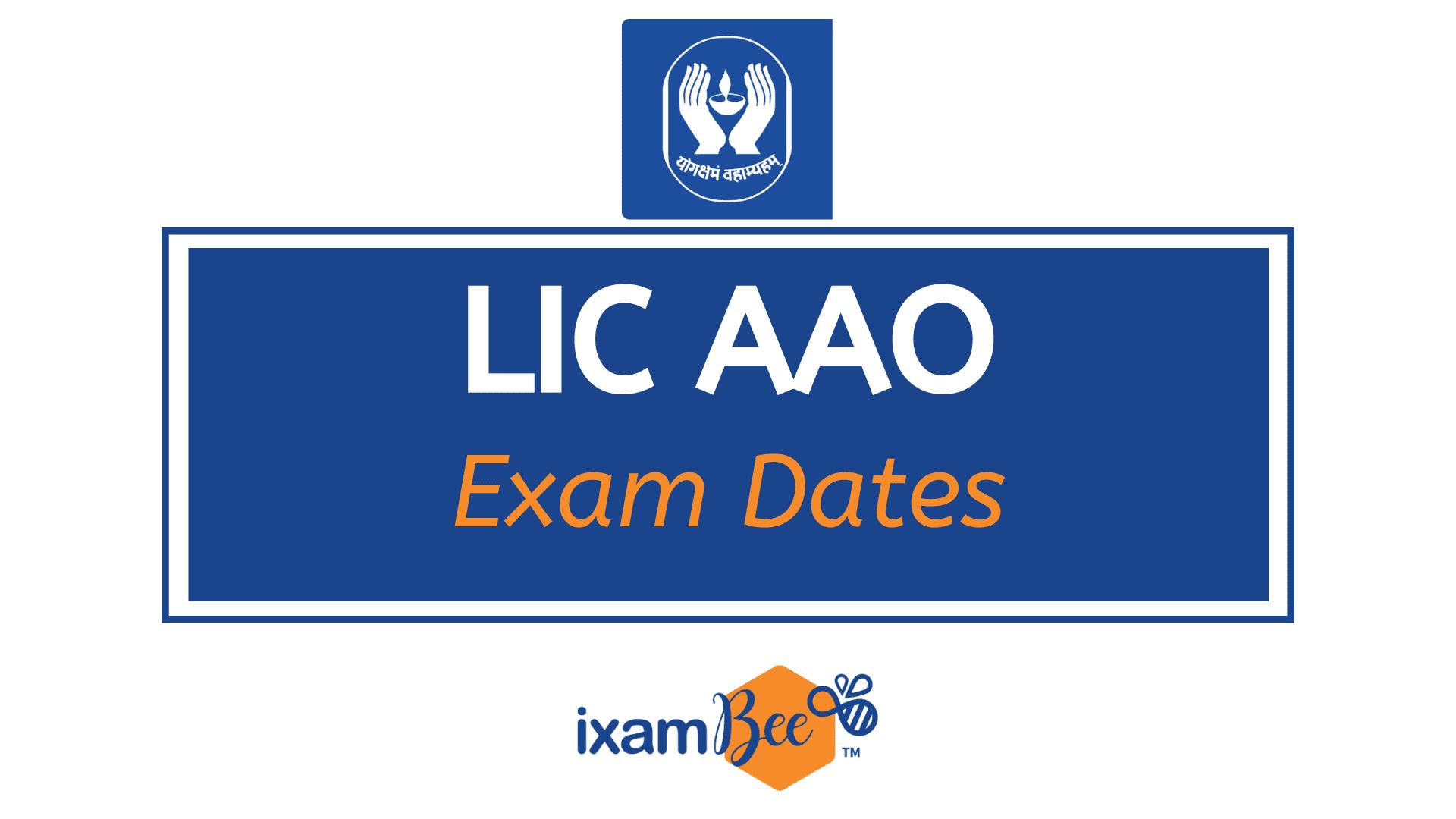 LIC AAO Exam Calendar
