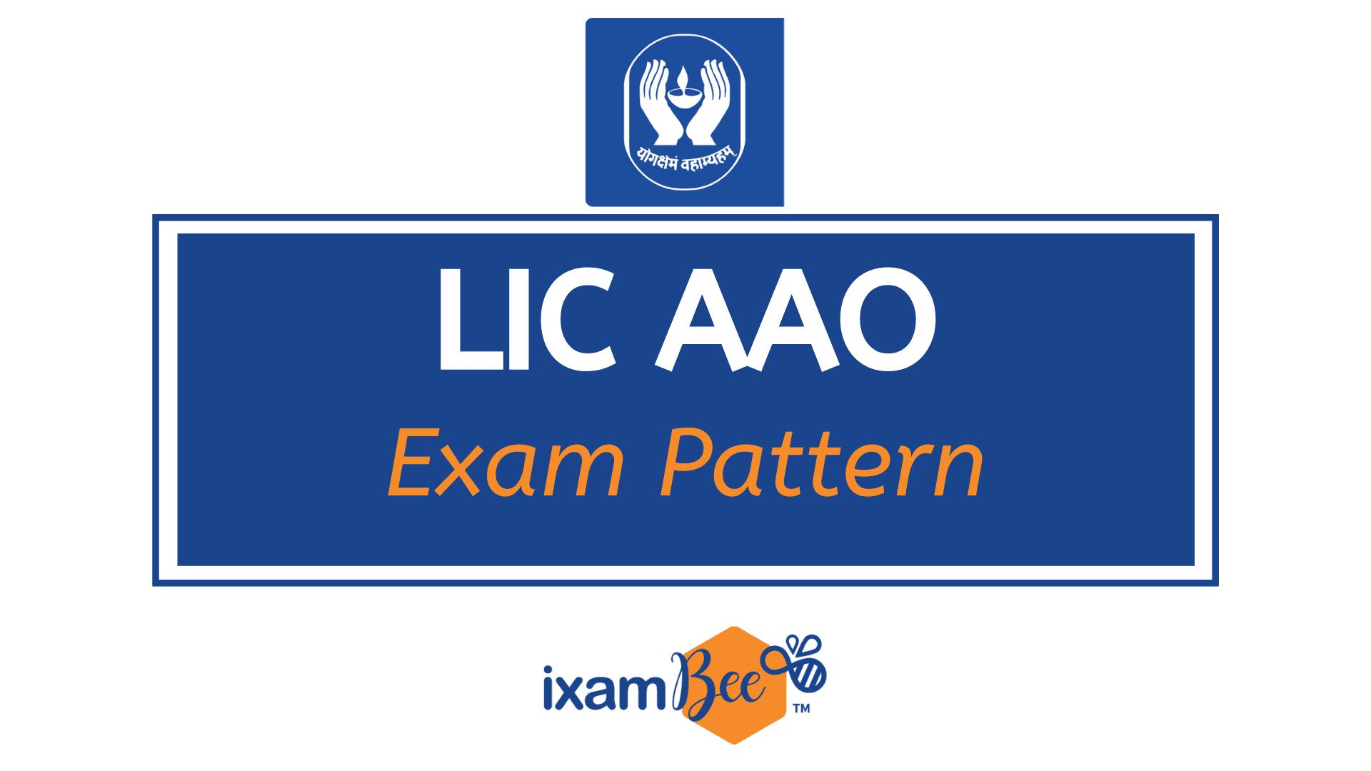 LIC AAO Exam Pattern