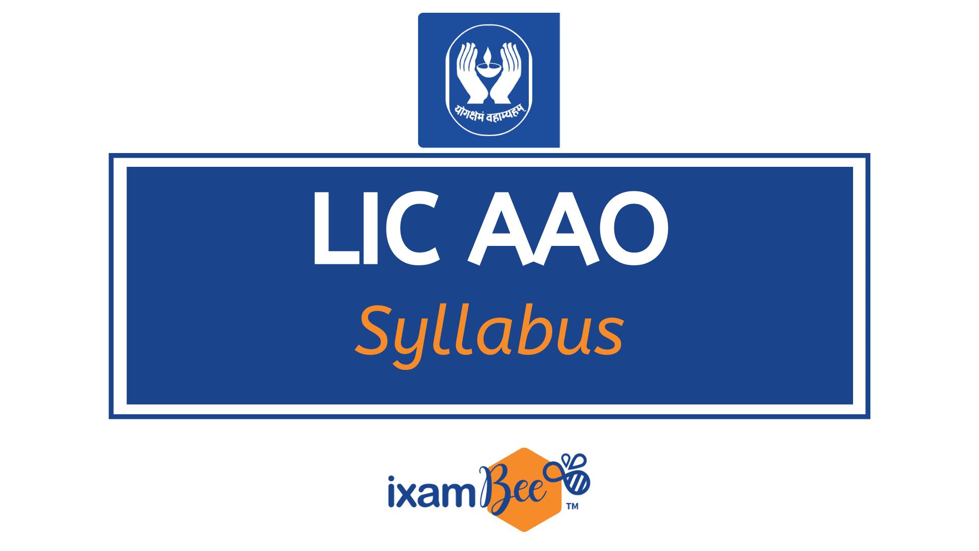 LIC AAO Exam Syllabus
