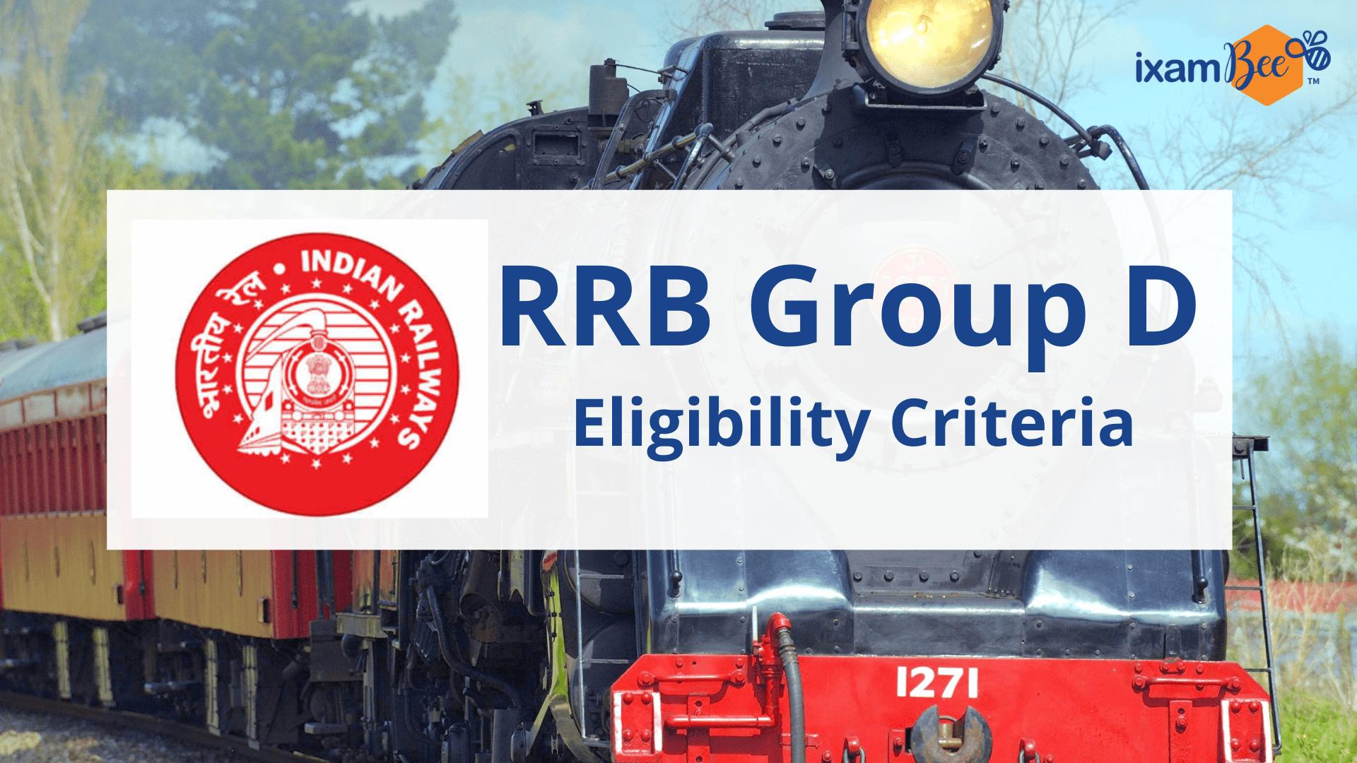 RRB Group D Exam Eligibility Criteria