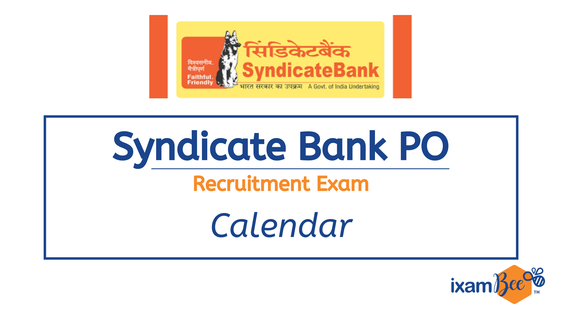 Syndicate Bank PO Recruitment Exam Calendar